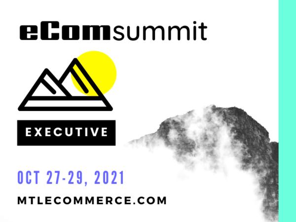 eCom Summit Billet executif: evenement eCommerce 2021
